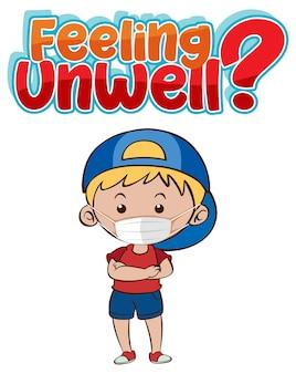 Onwel lettertypeontwerp met een jongen met een medisch masker op een witte achtergrond