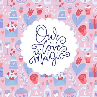 Onze liefde is magisch - handgeschreven letters op naadloos patroon in trendy vlakke handgetekende stijl.