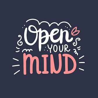 Open je geest, motiverende quote.