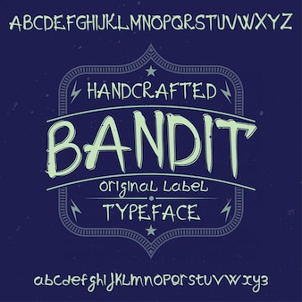 Origineel etiketlettertype genaamd 'bandit'. goed te gebruiken in elk labelontwerp.