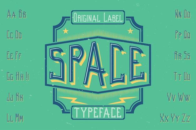 Origineel etiketlettertype genaamd 'space'. goed te gebruiken in elk labelontwerp.