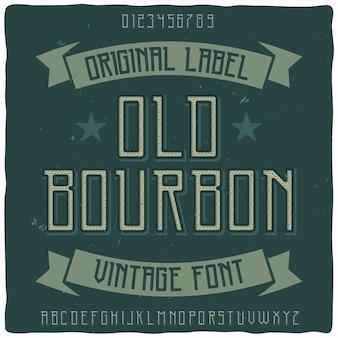 Origineel etiketlettertype met de naam 'old bourbon'