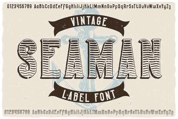 Origineel labellettertype genaamd seaman. vintage lettertype voor al uw ontwerpen, zoals posters, t-shirts, logo's, labels enz.