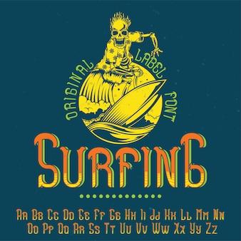 Origineel labellettertype genaamd 'surfen'. goed te gebruiken in elk labelontwerp.