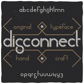 Origineel labeltype met de naam 'verbinding verbreken'
