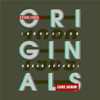 Originele tekst eenvoudige grafische typografie ontwerp voor klaar print t-shirt