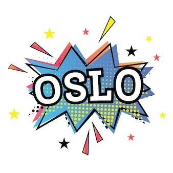 Oslo komische tekst in pop-art stijl. vectorillustratie