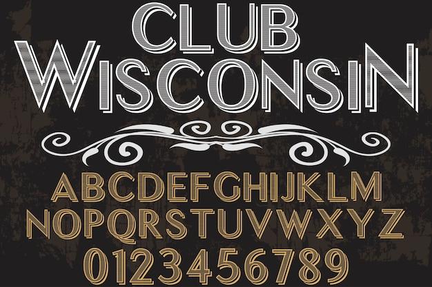 Oude stijl lettertype ontwerp club wisconsin