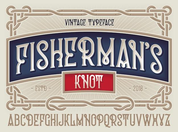 Oude stijl lettertype vissersknoop met decoratief ornamentkader