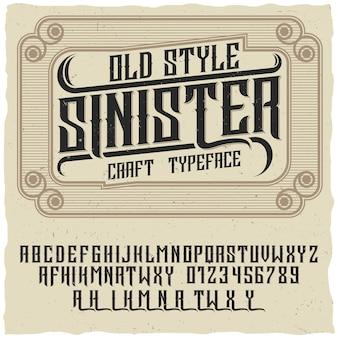 Oude stijl poster met woorden sinister en ambachtelijk lettertype op creatieve poster