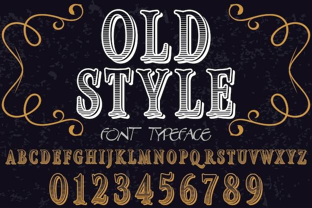 Oude stijl typeface labelontwerp