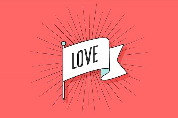 Oude vintage vlag met de tekst liefde