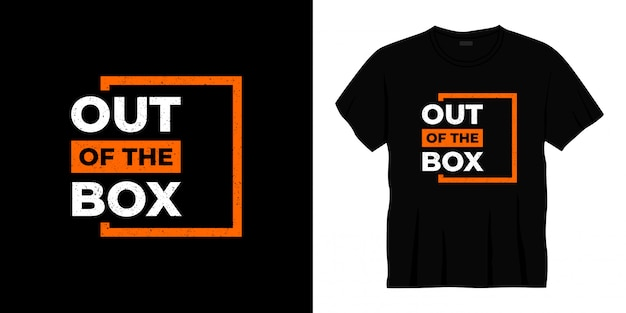 Out of the box typografie t-shirt ontwerp