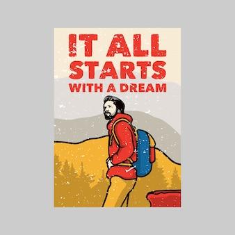 Outdoor poster design het begint allemaal met een droom vintage illustratie
