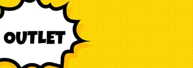 Outlet tekstballon banner. pop-art retro komische stijl. voor zaken, marketing en reclame. vector op geïsoleerde achtergrond. eps-10.