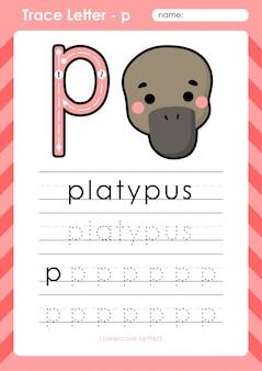 P platypus: alfabet az tracing letters werkblad - oefeningen voor kinderen