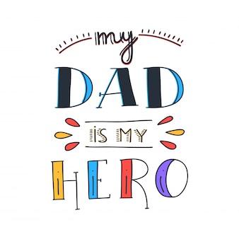 Papa doodle citaat van de super held in met de hand geschreven stijl. hou van papa belettering zin.