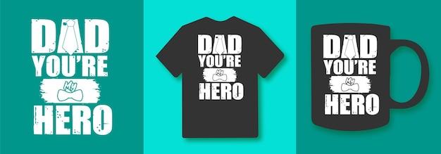 Papa je bent mijn held vaders dag typografie qutes