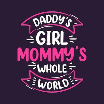 Papa's meisje mama's hele wereld. moederdag belettering ontwerp.