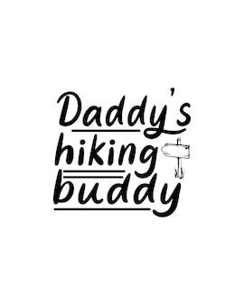 Papa's wandelmaatje op hand getrokken typografie poster