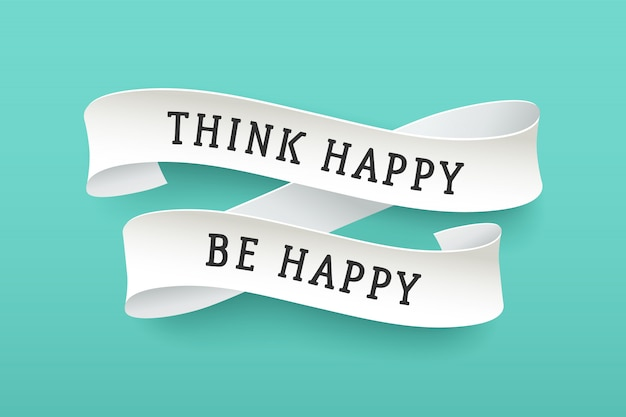 Papieren lint met tekst think happy be happy
