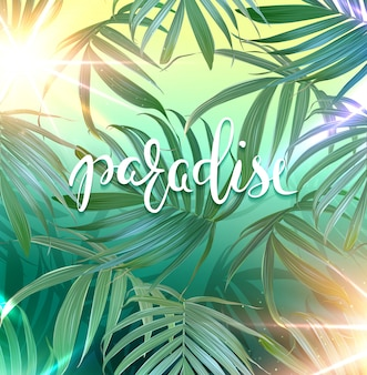 Paradise belettering. vector palmbladen achtergrond. tropische banner.