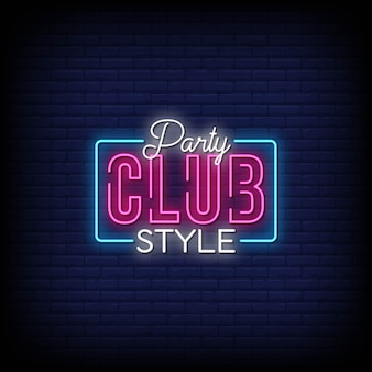 Party club style neon signs style tekst