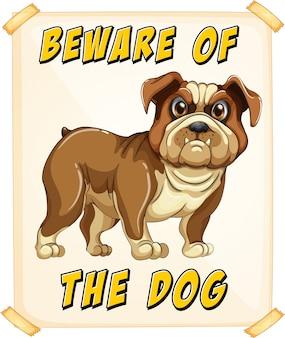 Pas op voor de hond