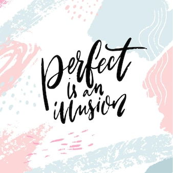 Perfect is een illusie. inspirerend steuncitaat op pastelroze en blauwe artistieke achtergrond. positief gezegde over zelfondersteuning.
