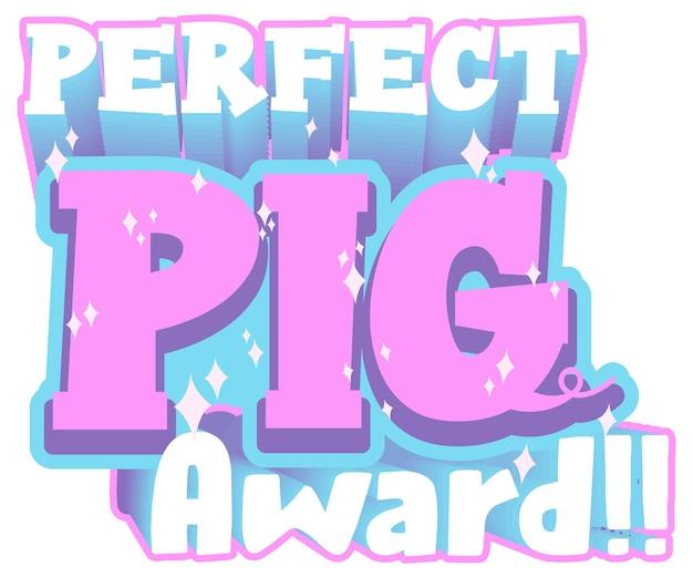 Perfect pig award-lettertypebanner