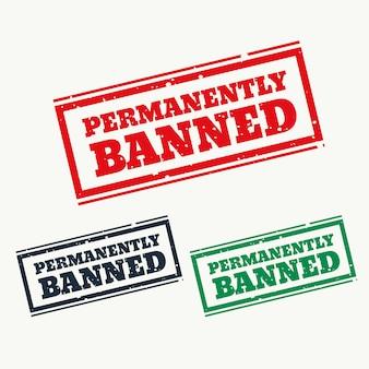 Permanent verbannen teken in drie kleuren