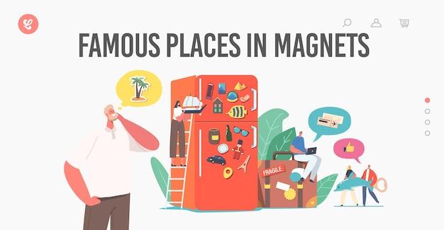 Personages verzamelen magneten na een bezoek aan beroemde plaatsen op de bestemmingspagina-sjabloon van de koelkast. mensen besparen geheugen van vakantiereizen na een bezoek aan wereldoriëntatiepunten. cartoon vectorillustratie