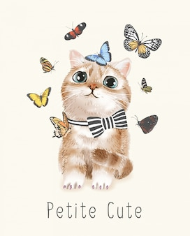 Petite schattige slogan met schattige kat en vlinders illustratie