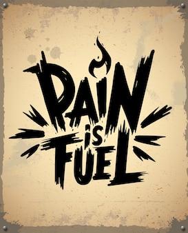 Pijn is brandstof retro-logo, vintage embleem