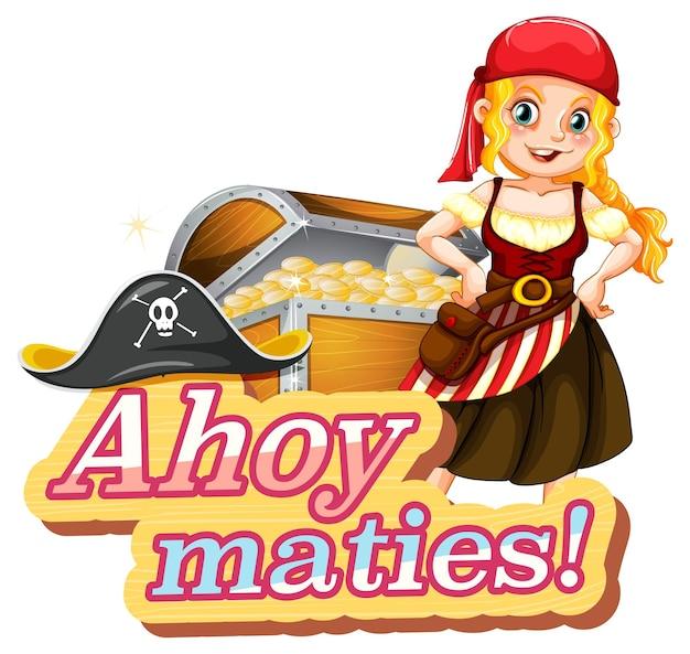 Piratentaalconcept met ahoy maties-lettertype en een stripfiguur van een piratenmeisje Gratis Vector