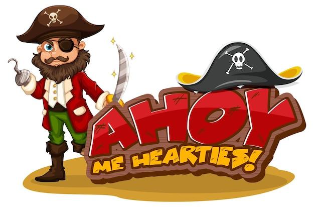 Piratentaalconcept met ahoy me hearties-banner en een piratenstripfiguur