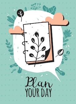 Plan uw dag, belettering met illustratie