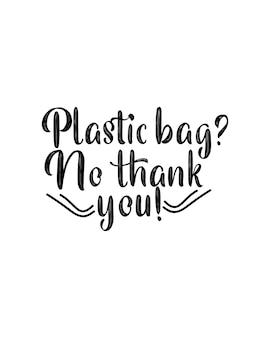 Plastic zak nee, dank u hand getrokken typografie poster