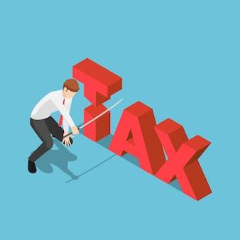 Platte 3d isometrische zakenman snijden belasting woord door japans katana zwaard. het verminderen van belastingen concept.