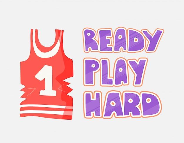 Platte vectorillustratie van basketbal top en belettering over klaar om hard te spelen.
