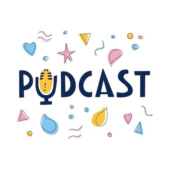 Podcast-belettering en decoratiescherm met handgeschreven poster met tekst en symbolen doodle-stijl