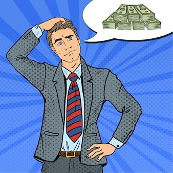 Popart twijfelachtige zakenman dromen over geld.