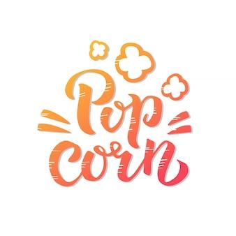 Popcorn tekstlabel met popping. hand getekend kalligrafie teken. geel ogange gradiëntlogo. illustratie. afdrukken op verpakking, verpakking, t-shirt, poster, banner, flyer-kaart.