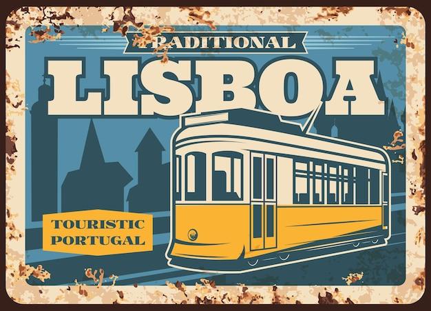 Portugal reizen, lissabon tram metalen plaat roestig, retro poster. portugese cultuur en stadsoriëntatiepunten, traditioneel en nationaal toerismesymbool van gele tramtrein van lissabon, de stadsreis van europa