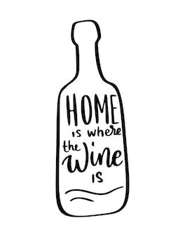 Positief grappig wijnspreuk voor poster in cafebartshirt thuis is waar de wijn vectorcitaat is
