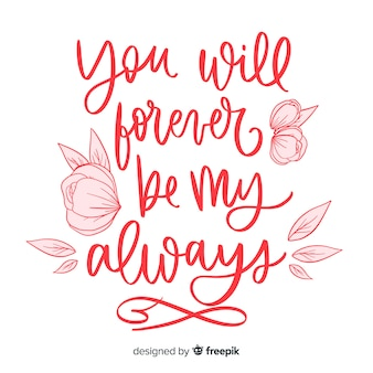 Positieve boodschap met bloemen: wees mijn altijd