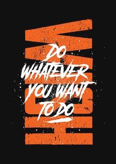 Positieve citaten typografische posters met levensmotivatie t-shirtontwerp