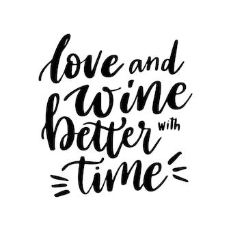 Positieve grappige wijn die poster zegt in café bar tshirt liefde en wijn beter met timevector quote