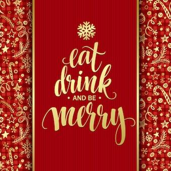 Poster belettering eet drinken en wees vrolijk. vectorillustratie eps10