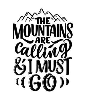 Poster met citaat over bergen belettering slogan motiverende zin